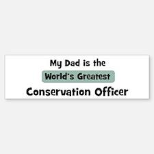 Worlds Greatest Conservation Bumper Bumper Bumper Sticker