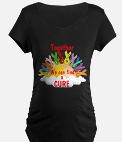 Together we can find a cure Maternity T-Shirt