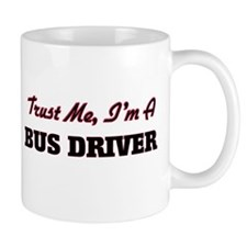 Trust me I'm a Bus Driver Mugs