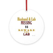 Husband & Lab Missing Ornament (Round)