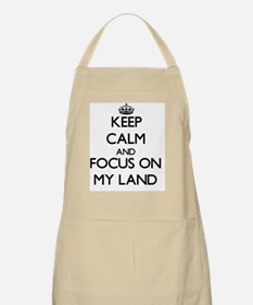 Keep Calm and focus on My Land Apron