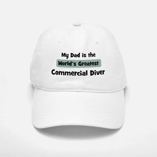 Worlds Greatest Commercial Di Baseball Baseball Cap