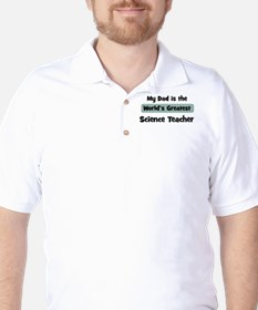 Worlds Greatest Science Teach Golf Shirt