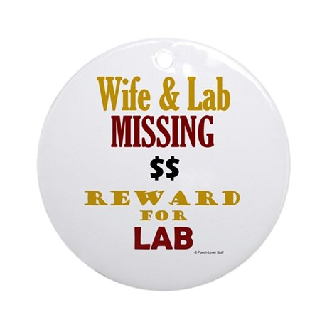 Wife & Lab Missing Ornament (Round)