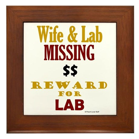Wife & Lab Missing Framed Tile