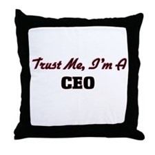 Trust me I'm a Ceo Throw Pillow
