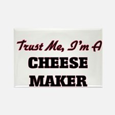 Trust me I'm a Cheese Maker Magnets