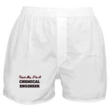 Trust me I'm a Chemical Engineer Boxer Shorts