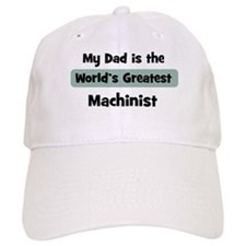 Worlds Greatest Machinist Baseball Cap
