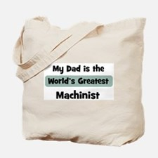 Worlds Greatest Machinist Tote Bag