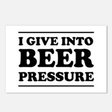 I give into Beer Pressure Postcards (Package of 8)