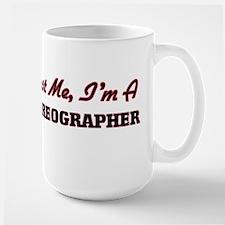 Trust me I'm a Choreographer Mugs