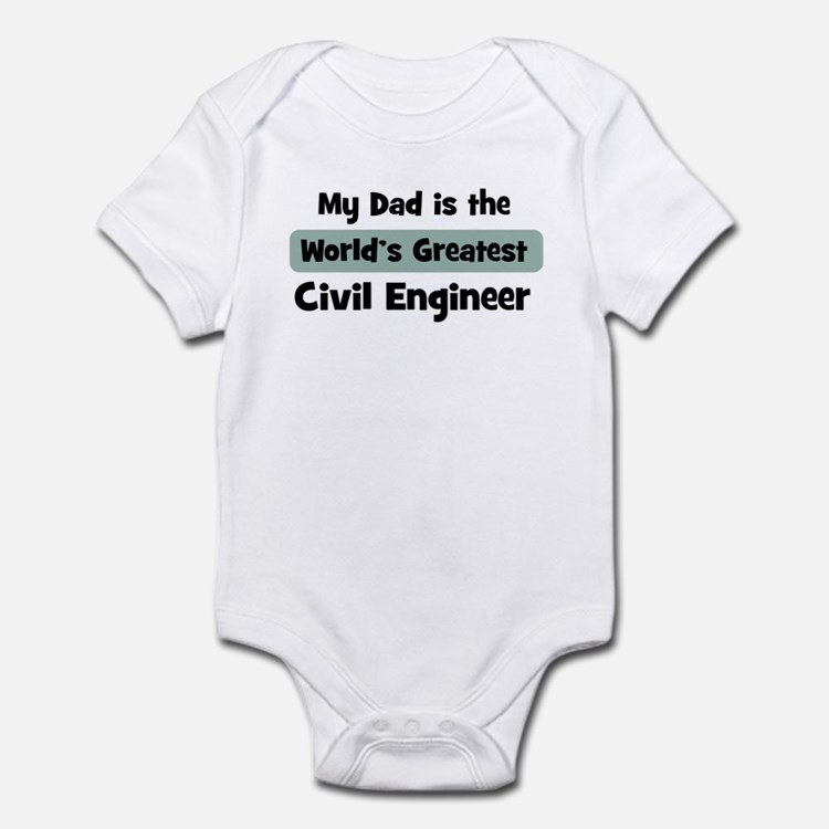 Worlds Greatest Civil Enginee Infant Bodysuit