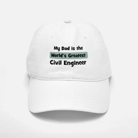 Worlds Greatest Civil Enginee Baseball Baseball Cap