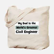 Worlds Greatest Civil Enginee Tote Bag