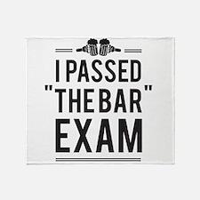 "I Passed ""The Bar"" Exam Throw Blanket"