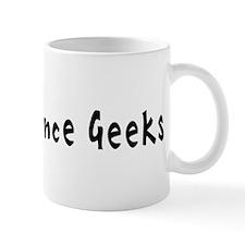 Science Geeks #1 Mug
