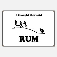 I thought they said RUM Banner