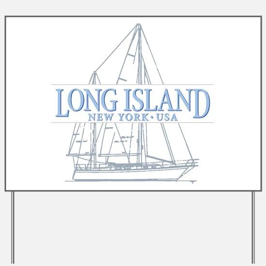 Long Island - Yard Sign