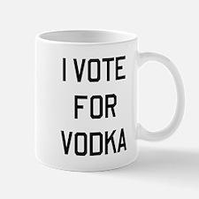 I Vote For Vodka Mugs