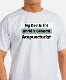 Worlds Greatest Acupuncturist T-Shirt