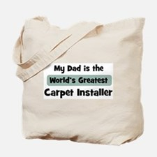 Worlds Greatest Carpet Instal Tote Bag