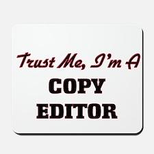 Trust me I'm a Copy Editor Mousepad