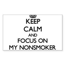 Keep Calm and focus on My Nonsmoker Decal