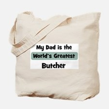 Worlds Greatest Butcher Tote Bag