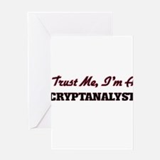 Trust me I'm a Cryptanalyst Greeting Cards