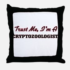 Trust me I'm a Cryptozoologist Throw Pillow