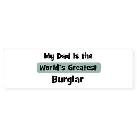 Worlds Greatest Burglar Bumper Sticker