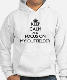 Keep Calm and focus on My Outfie Hoodie