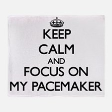 Keep Calm and focus on My Pacemaker Throw Blanket