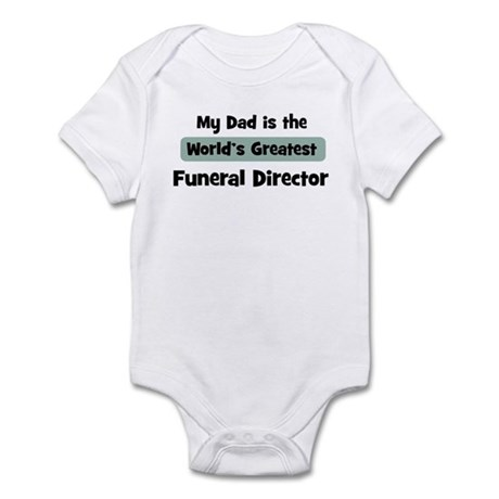 Worlds Greatest Funeral Direc Infant Bodysuit