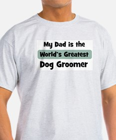 Worlds Greatest Dog Groomer T-Shirt