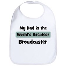 Worlds Greatest Broadcaster Bib