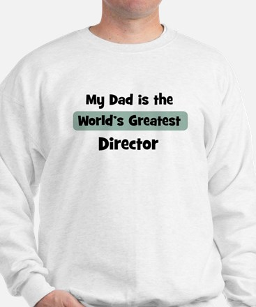 Worlds Greatest Director Sweatshirt