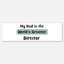 Worlds Greatest Director Bumper Bumper Bumper Sticker