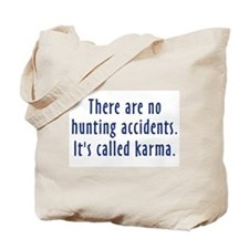 Hunting Accidents Tote Bag