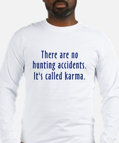 Hunting Accidents Long Sleeve T-Shirt