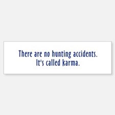 Hunting Accidents Bumper Bumper Bumper Sticker