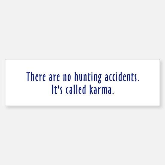 Hunting Accidents Bumper Bumper Bumper Sticker