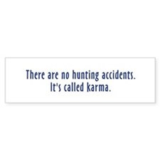 Hunting Accidents Bumper Bumper Stickers