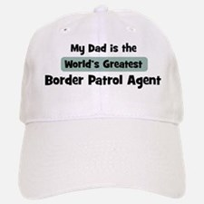 Worlds Greatest Border Patrol Baseball Baseball Cap