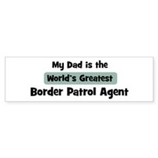 Worlds Greatest Border Patrol Bumper Bumper Sticker