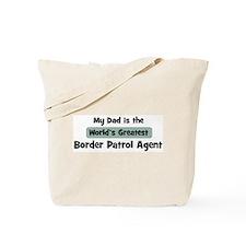 Worlds Greatest Border Patrol Tote Bag