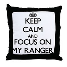 Keep Calm and focus on My Ranger Throw Pillow
