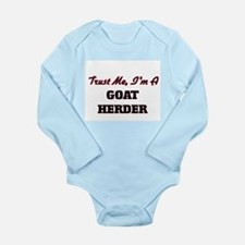 Trust me I'm a Goat Herder Body Suit