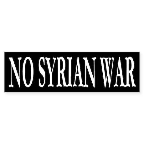 No Syrian War Bumper Sticker